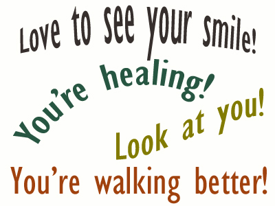 Use positive words to support your New Roads loved one as he/she gets chiropractic care for relief.