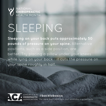 New Roads Chiropractic Center recommends putting a pillow under your knees when sleeping on your back.